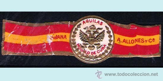 A. ALLONES Y CIA. (CUBA). BANDERA ESPAÑOLA Y AGUILA. RARA. (Coleccionismo - Objetos para Fumar - Vitolas)