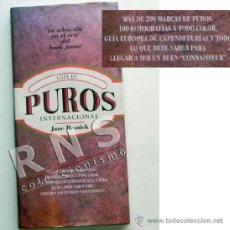 Vitolas de colección: GUÍA DE PUROS INTERNACIONAL - MÁS DE 200 MARCAS CIGARROS -MUY ILUSTRADA - TABACO PURO CT - LIBRO. Lote 37398118