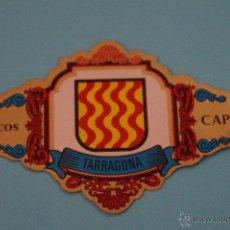Vitolas de colección: VITOLA DE:ESCUDOS PROVINCIAS DE ESPAÑA,TARRAGONA,Nº43,DE CAPOTE. Lote 62795588