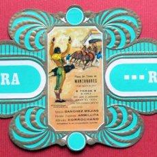 Vitolas de colección: RUMBO - SOLISOMBRA - VITOLA GIGANTE - SERIE TAURINA 18 - COGIDA Y MUERTE DE SANCHEZ MEGIAS. Lote 74575575