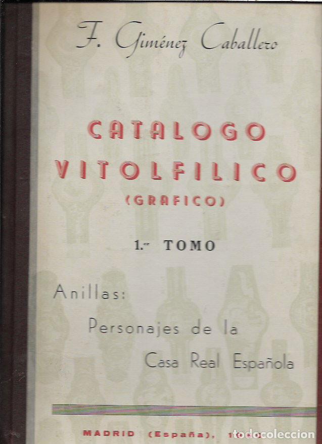 CATÁLOGO VITOLFÍLICO GRÁFICO -1ER.TOMO -PERSONAJES DE LA CASA REAL ESPAÑOLA -AÑO 1960 (Coleccionismo - Objetos para Fumar - Vitolas)