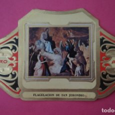 Vitolas de colección: VITOLA DE:CUADRO DE PINTORES ESPAÑOLES,FLAGELACION DE SAN JERONIMO-ZURBARAN,SERIE II,DE ALVARO. Lote 106750547