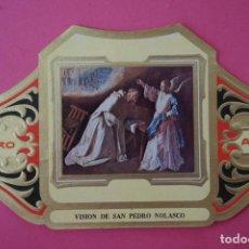 Vitolas de colección: VITOLA DE:CUADRO DE PINTORES ESPAÑOLES,VISION DE SAN PEDRO NOLASCO-ZURBARAN,SERIE II,DE ALVARO. Lote 106751559