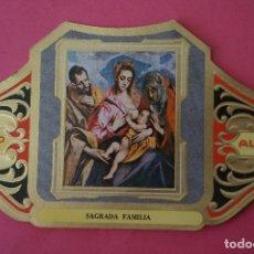 Vitolas de colección: VITOLA DE:CUADRO DE PINTORES ESPAÑOLES,SAGRADA FAMILIA-EL GRECO,SERIE II,DE ALVARO. Lote 106752991