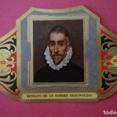 Vitolas de colección: VITOLA DE:CUADRO DE PINTORES ESPAÑOLES,RETRATO DE UN HOMBRE DESCONOCIDO-EL GRECO,SERIE II,DE ALVARO. Lote 106753831