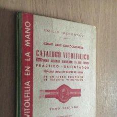 Vitolas de colección: CATALOGO VITOLFILICO PRACTICO ORIENTADOR. 1960. TOMO SEGUNDO. EMILIO MENENDEZ.. Lote 140515914