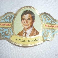 Vitolas de colección: VITOLA GRANDE MANUEL FERRAND. Lote 145265010