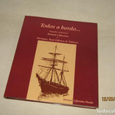 Vitolas de colección: TODOS A BORDO BIOGRAFÍA E HISTORIA DE RAMÓN CIFUENTES, Y PARTAGÁS, REAL FÁBRICA DE TABACOS. Lote 155387782