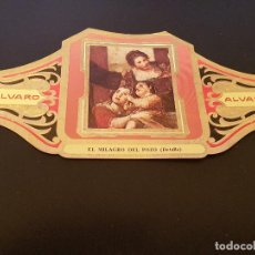 Vitolas de colección: VITOLA ALVARO - SERIE CUADROS DE PINTORES ESPAÑOLES - EL MILAGRO DEL POZO - ALFONSO CANO. Lote 155716134