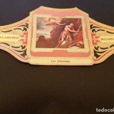 Vitolas de colección: VITOLA ALVARO - SERIE CUADROS DE PINTORES ESPAÑOLES - SAN JERONIMO - ALFONSO CANO. Lote 155716150