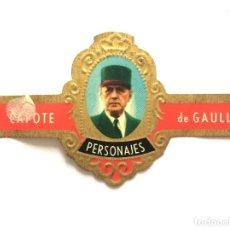 Vitolas de colección: VITOLA - CAPOTE - PERSONAJES Nº 8 - DE GAULLE. Lote 155995954