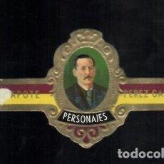 Vitolas de colección: TABACOS CAPOTE S.A. - COLECCIÓN PERSONAJES - 2 PÉREZ GALDÓS. Lote 156657654
