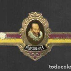 Vitolas de colección: TABACOS CAPOTE S.A. - COLECCIÓN PERSONAJES - 16 CERVANTES. Lote 156660242