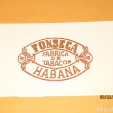 Vitolas de colección: HABILITACIÓN BOCETÓN TABACOS HABANA CUBA FONSECA LITOGRAFIADA Y DORADA. Lote 157525482