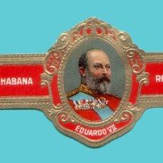 Vitolas de colección: VITOLA ANTIGUA - MARCA CUBANA ROYALTY - EDUARDO VII DE INGLATERRA. Lote 195193592