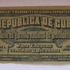 Vitolas de colección: PRECINTO SELLO DE GARANTIA NACIONAL DE PROCEDENCIA PARA TABACOS REPUBLICA DE CUBA 1912. 6 X 18 CM. Lote 200118916