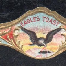 Vitolas de colección: VITOLA CLASICA: 171025, TEMA AGUILAS, EAGLES TOAST. Lote 222682207