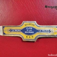 Vitolas de colección: VITOLA CLÁSICA (CIGARD BAND) FLOR DE LAS BREÑAS – QUIJOTES – LA PALMA – B.A.R.. Lote 233468065