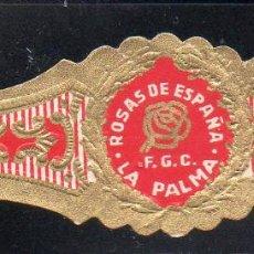 Vitolas de colección: VITOLA CLASICA: 121018, TEMA FLORES, ROSAS DE ESPAÑA, F.G.C. LA PALMA, ISLAS CANARIAS, MEDIANA. Lote 288324433