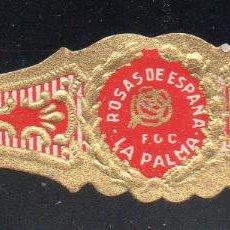 Vitolas de colección: VITOLA CLASICA: 121022, TEMA FLORES, ROSAS DE ESPAÑA, F.G.C. LA PALMA, ISLAS CANARIAS, PEQUEÑA. Lote 288324463