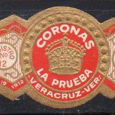 Vitolas de colección: VITOLA CLASICA: 122013, TEMA CORONAS, LA PRUEBA, BALSA HNOS. MEXICO. Lote 288325268