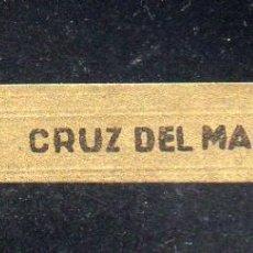 Vitolas de colección: VITOLA CLASICA: 162030, CRUZ DEL MAR, CAPOTE, ISLAS CANARIAS. Lote 294019468