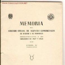 Coleccionismo: MEMORIA COLEGIO DE AGENTES COMERCIALES, MADRID. 1947. Lote 26751004