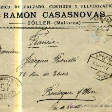 Coleccionismo: SOBRE DE LA FABRICA DE CALZADO RAMON CASASNOVAS. SOLLER. MALLORCA. CENSURADO.1917 .FRANCIA. Lote 13983462