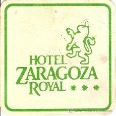 Coleccionismo: POSAVASOS DEL HOTEL ZARAGOZA ROYAL.. Lote 5312746