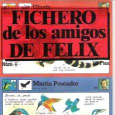 Coleccionismo: FICHERO DE LOS AMIGOS DE FELIX - NUMERO 5 - A ESTRENAR. Lote 5910983