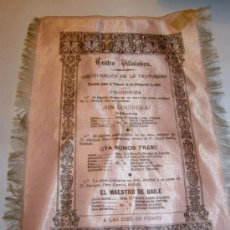Coleccionismo: CARTEL DE TEATRO EN SEDA AÑO 1895. Lote 27591084