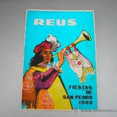 Coleccionismo: FIESTAS SAN PEDRO DE REUS 1960. Lote 8153957
