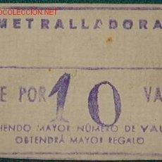 Coleccionismo: VALE AMETRALLADORAS. Lote 26018051