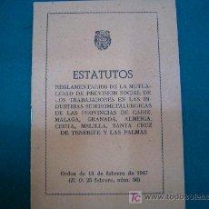 Coleccionismo: ESTATUTOS MUTUALIDAD SIDEROMETALURGICAS 1947 . Lote 18223276