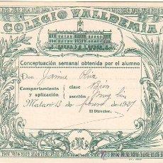 Coleccionismo: VALE ESCOLAR. COLEGIO VALLDEMIA. CALIFICACIÓN SEMANAL. AÑO 1927. 12,6 X 10,2 CM. Lote 10023874