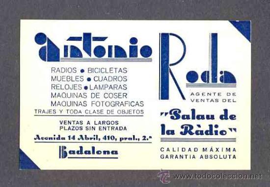 TARJETA COMERCIAL ART DECO DE ANTONIO RODA, PALAU DE LA RADIO, DE BADALONA (Coleccionismo - Laminas, Programas y Otros Documentos)