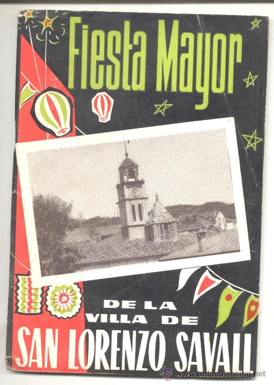 FIESTA MAYOR DE SAN LORENZO SAVALL 1965 SANT LLORENÇ (Coleccionismo - Laminas, Programas y Otros Documentos)