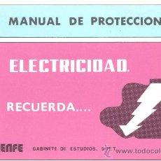 Coleccionismo: MANUAL DE PROTECCION EN ELECTRICIDAD RENFE. Lote 10484479