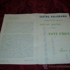 Coleccionismo: TEATRO POLIORAMA COMP DE COMEDIA ANTONIO GARISA PRESENTA ESTE CURA DE ALFONSO PASO 1963. Lote 10621487