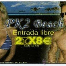 Coleccionismo: INVITACION DE LA DICOTECA PK2 BEACH__ MUCHO MAS EN MIS ARTICULOS HECHALES UN VISTAZO. Lote 10809053