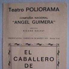 Coleccionismo: FOLLETO DE TEATRO - EL CABALLERO DE OLMEDO - LOPE DE VEGA MARIA ASQUERINO MONTSERRAT CARULLA. Lote 10818176