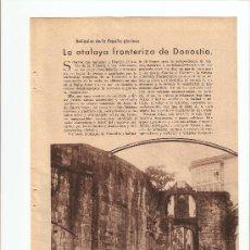 Coleccionismo: HOJAS REPORTAJE.AÑO1934.FUENTERRABIA.LA ATALAYA FRONTERIZA DE DONOSTIA.HONDARRIBIA.. Lote 11412187