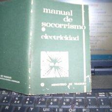 Coleccionismo: MANUAL DE SOCORRISMO ELECTRICIDAD . Lote 11962023