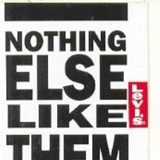 Coleccionismo: 24-MAR37. ADHESIVO. LEVIS NOTHING ELSE LIKE THEM. Lote 11988890