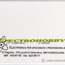 Coleccionismo: TARJETA COMERCIAL ELECTROHOBBY BARCELONA. Lote 12058464