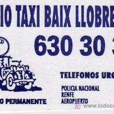 Coleccionismo: TARJETA COMERCIAL RADIO TAXI BAIX LLOBREGAT. Lote 12073407