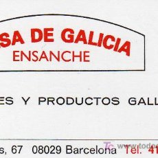 Coleccionismo: TARJETA COMERCIAL CASA DE GALICIA ENSANCHE BARCELONA. Lote 12073859