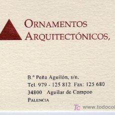 Coleccionismo: TARJETA COMERCIAL ORNAMENTOS ARQUITECTONICOS AGUILAR DE CAMPOO PALENCIA. Lote 12145355