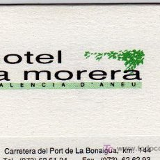 Coleccionismo: TARJETA COMERCIAL HOTEL LA MORERA VALÈNCIA D'ANEU. Lote 12131241