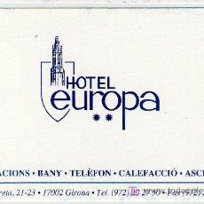 Coleccionismo: TARJETA COMERCIAL HOTEL EUROPA GIRONA. Lote 12131289